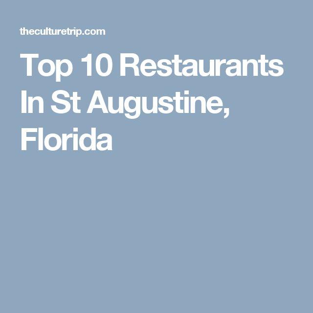 Top 10 Restaurants In St Augustine, Florida
