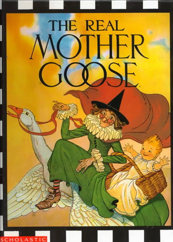 The Real Mother Goose I actually had this book as a child..