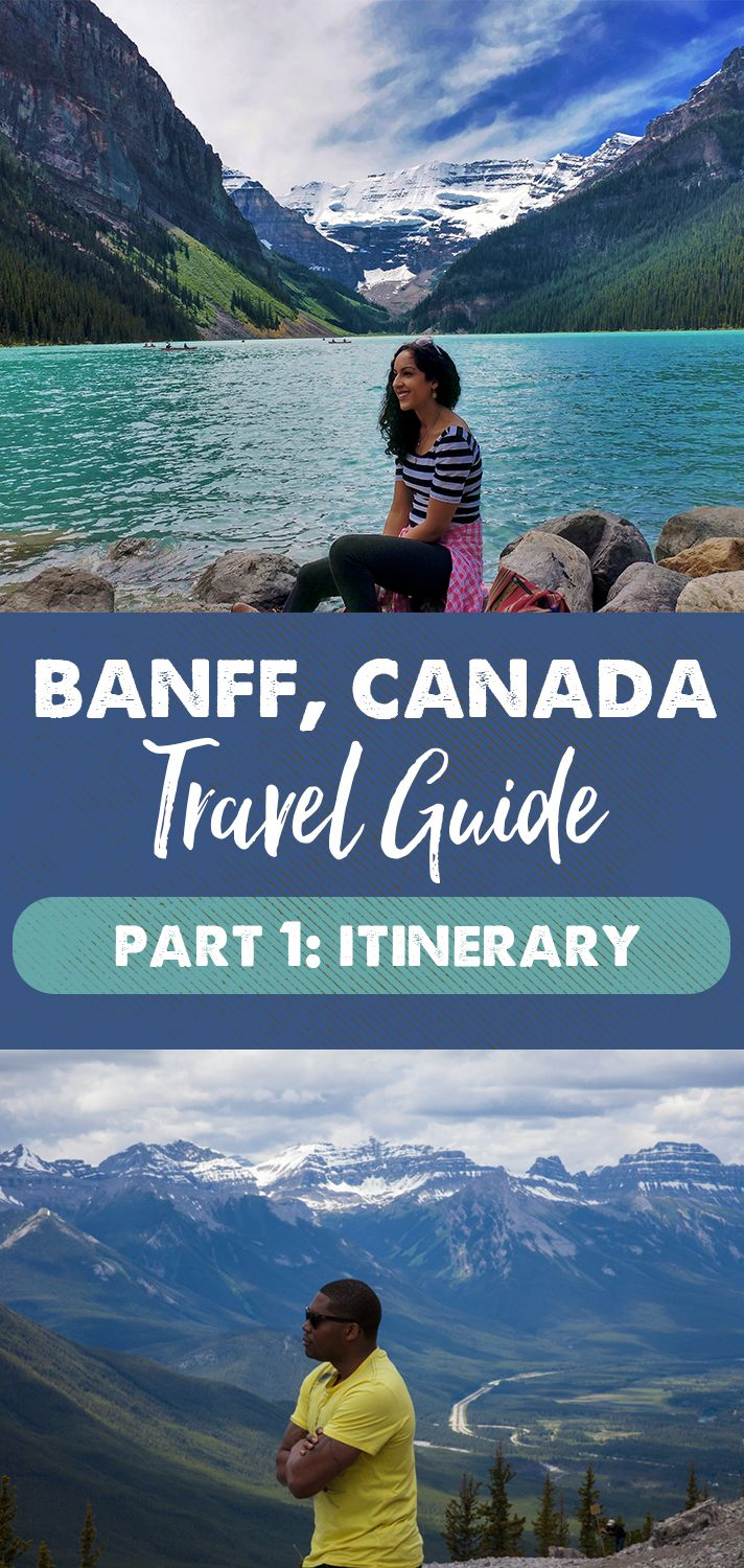 Banff Travel Guide Part 1: Banff, Canada Itinerary
