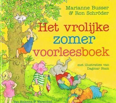 Het vrolijke zomervoorleesboek - Marianne Busser & Ron Schröder