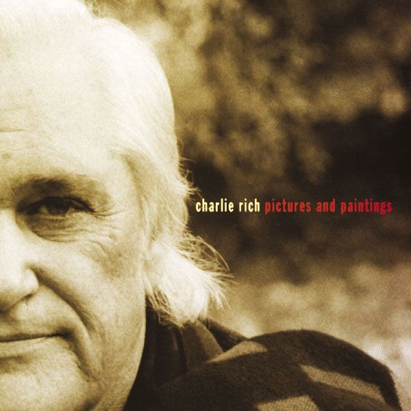 Charlie Rich : Pictures And Paintings