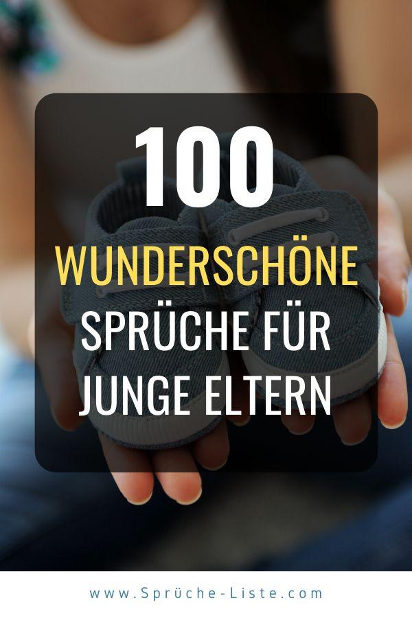 100 Wunderschöne Sprüche für junge Eltern in 2020 ...