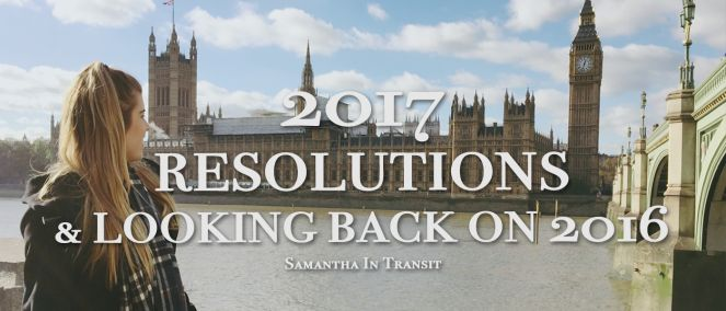 2017 Resolutions & Looking Back on 2016