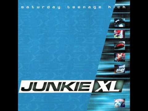Junkie XL - Saturday Teenage Kick - YouTube