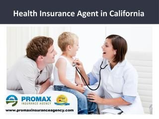 Promax Insurance Agency is one of the most reputable health insurance agents in California. Their objective is to find their customers the cheapest and most valuable health insurance quotes that meet their demands. For more visit us : http://www.promaxinsuranceagency.com