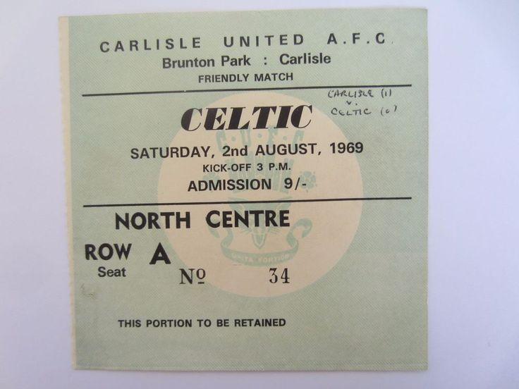 Carlisle United v Celtic 2/8/1969 Match Ticket  | eBay