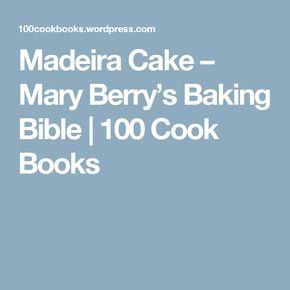Mary Berry Madeira Cake With Chocolate Ganache Recipe