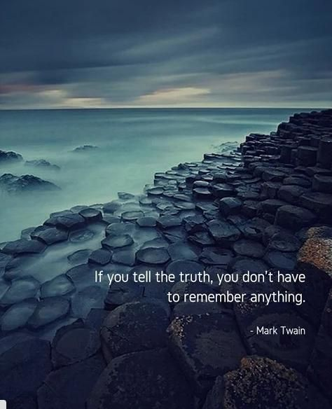 """""""If you tell the truth..."""" - Mark Twain #QuotesPorn #quote #quotes #leadership #inspiration #life #love #motivation #quoteoftheday #success #wisdom #image"""