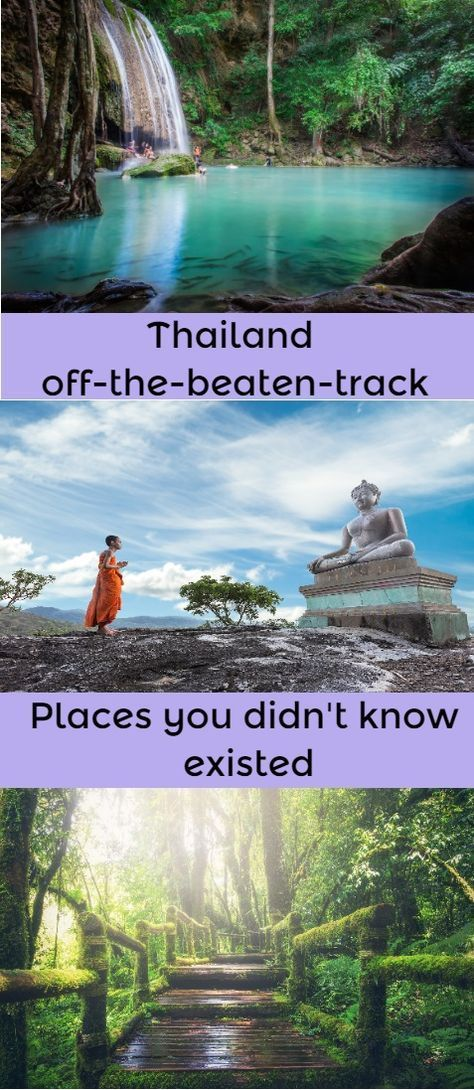 Places in Thailand off the beaten track you didn't know existed