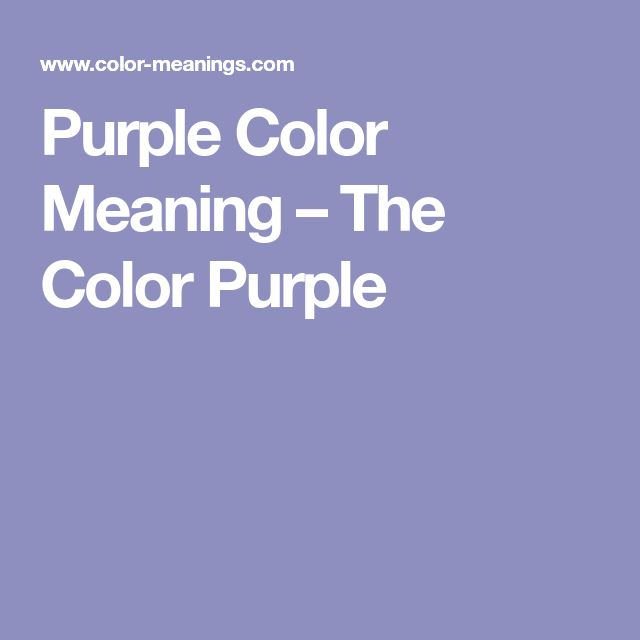 The 25 best purple color meaning ideas on pinterest purple purple color meaning the color purple publicscrutiny Gallery
