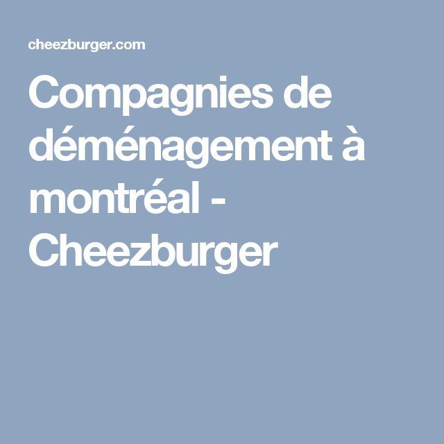 Compagnies de déménagement à montréal - Cheezburger