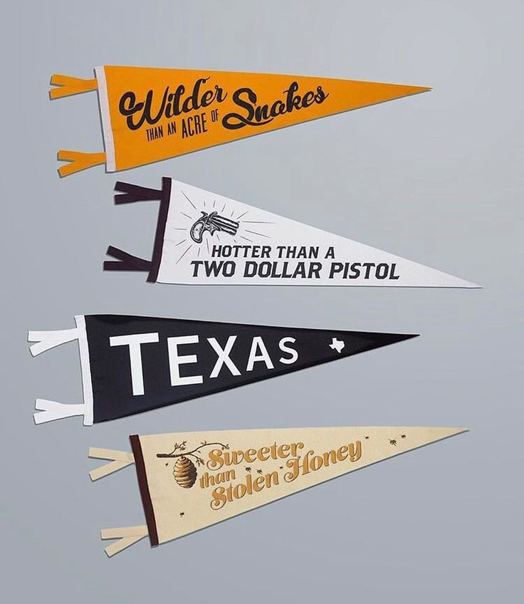 Texas sayings for @fourstjames. #acreofsnakes - oxfordpennant
