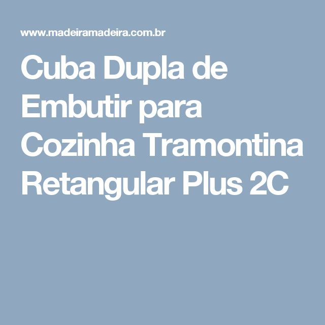 Cuba Dupla de Embutir para Cozinha Tramontina Retangular Plus 2C