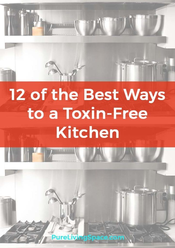 Curtain Decor Ideas For Living Room: 12 Of The Best Ways To Get A Toxic Free Kitchen