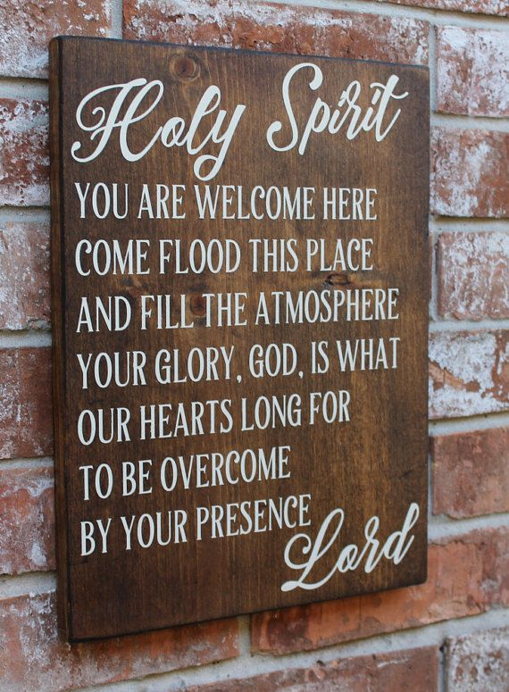 Holy Spirit You Are Welcome Here Sign Christian Sign