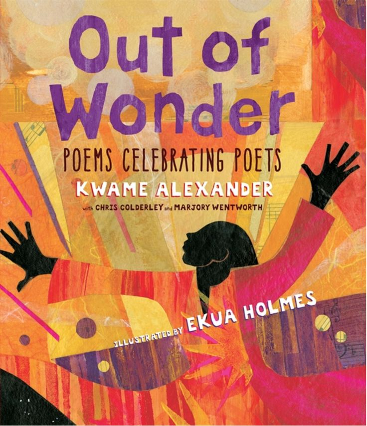 "Out of gratitude for the poet's art form, Newbery Award–winning author and poet Kwame Alexander, along with Chris Colderley and Marjory Wentworth, present original poems that pay homage to twenty famed poets who have made the authors' hearts sing and their minds wonder in the book ""Out of Wonder: Poems Celebrating Poets."" Use the classroom activities in this comprehensive teacher's guide to integrate ""Out of Wonder"" into your English lessons during National Poetry Month."