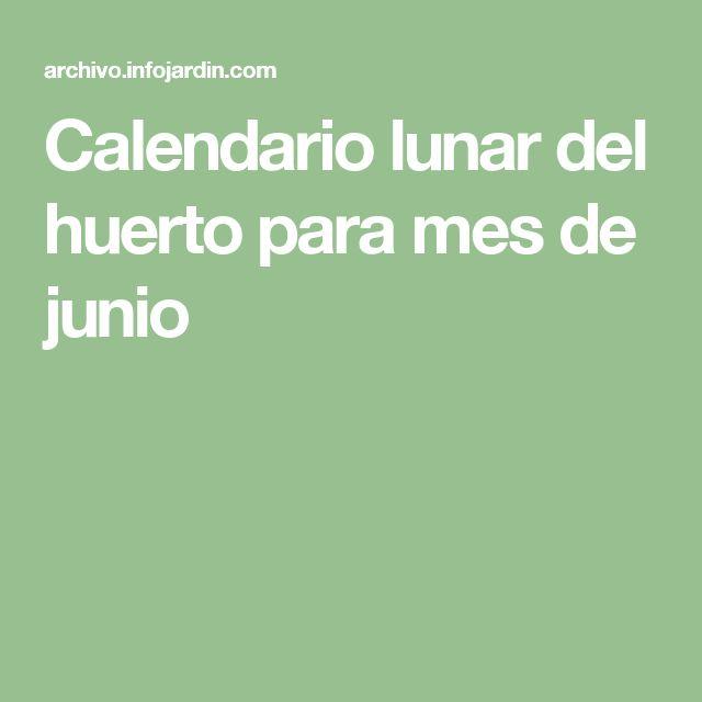 Calendario lunar del huerto para mes de junio