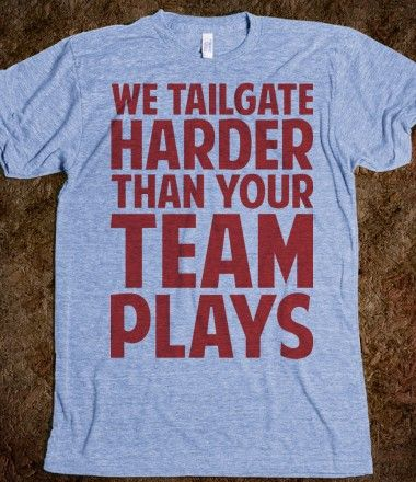 We tailgate harder than your team plays! Can't wait till football season
