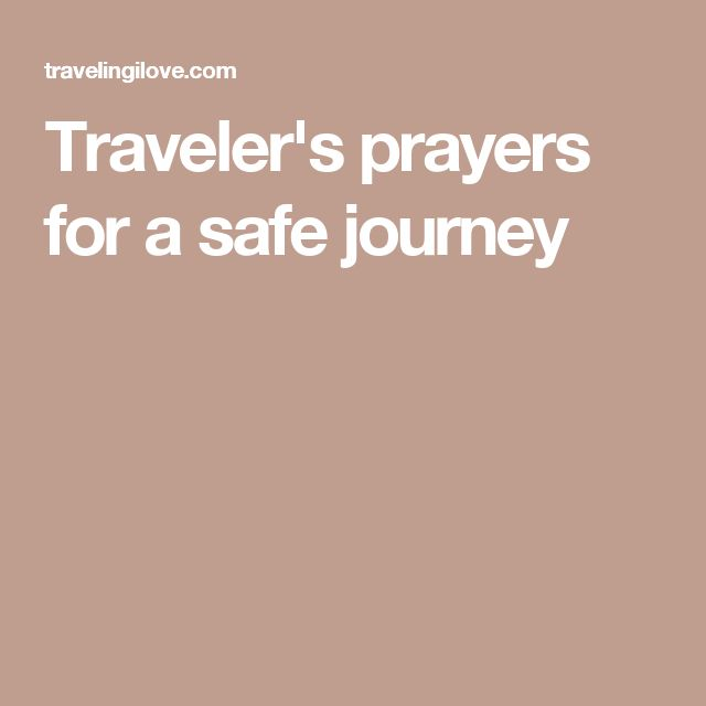 Traveler's prayers for a safe journey