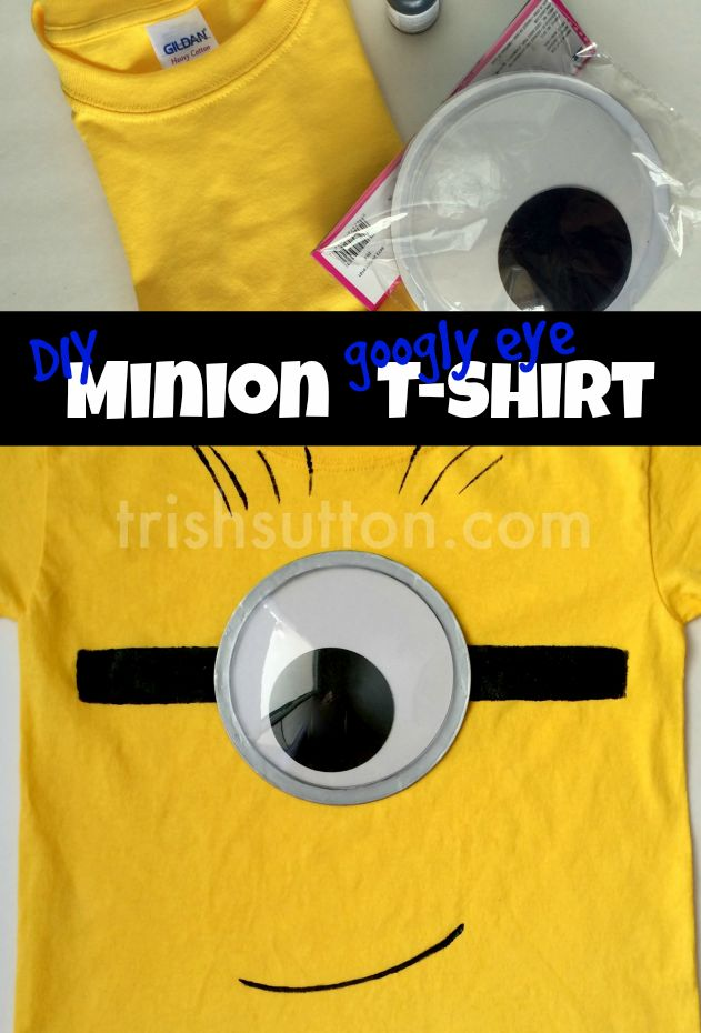 A HUGE Googly Eye Minion T-shirt. DIY for kids.  http://trishsutton.com/diy-googly-eye-minion-t-shirt/