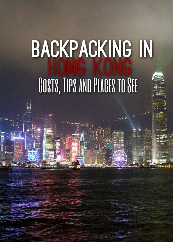 Backpacking In Hong Kong Costs Tips And Places To See Places To See Hong Kong And Places