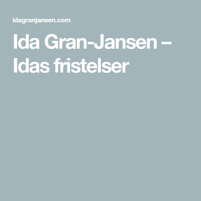 Ida Gran-Jansen – Idas fristelser