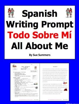 Spanish Writing Assignment / Essay Todo Sobre Mi - All About Me by Sue Summers - Includes the writing prompt and requirements, and a sample 235 word Spanish essay.