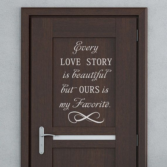 Vinyl Lettering  Every Love Story is Beautiful Wall by WallsMore, $20.99