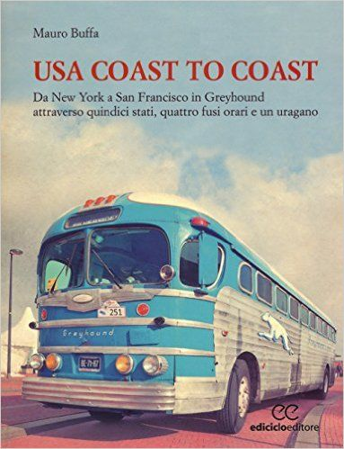 Libri Da Leggere Consigliati: USA Coast to Coast