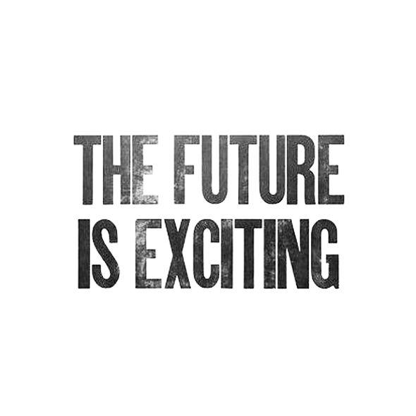 The Future | Quote