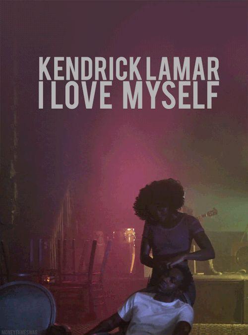 Kendrick Lamar I love myself gifs gif music rapper hip hop ...