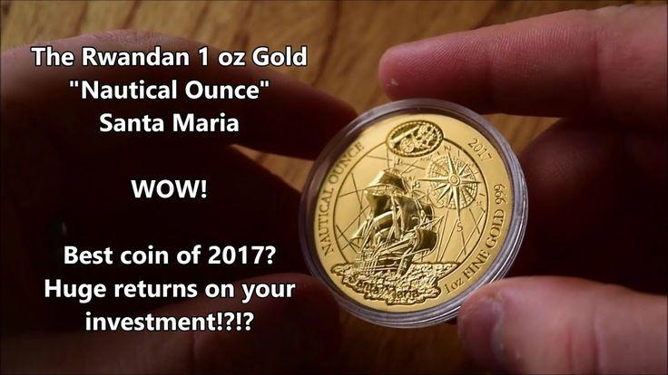 "nice - Review of the STUNNING Rwandan 1 oz Gold Santa Maria - ""Nautical Ounce"""