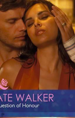 A Question of Honour - Kate Walker