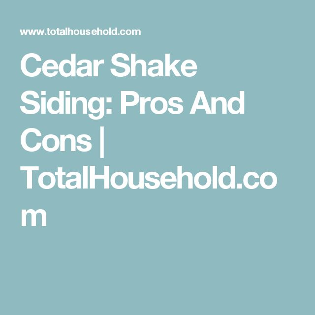 Chair Rail Pros And Cons Modecraft Barber Best 25+ Cedar Shake Siding Ideas Only On Pinterest   Siding, Shingle Homes ...