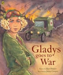 Gladys is not a person who stays at home and knits. She is determined to go to war.