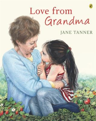 See Love from grandma in the library catalogue.