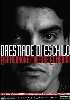 XLIV (2008) Orestiade di Eschilo Traduzione di Pier Paolo Pasolini