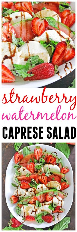 Easy and delicious fruity spin on a caprese salad! This strawberry watermelon caprese salad is full of summer produce, and ready in just 10 minutes.