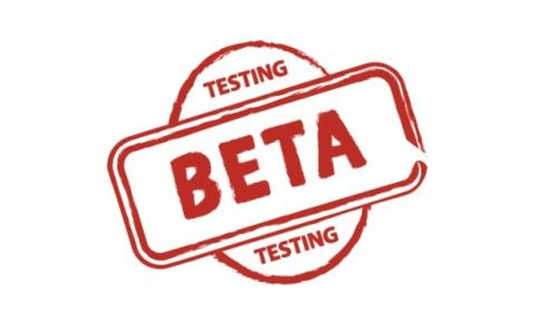 Why You Need To Beta Test (And So Do We)