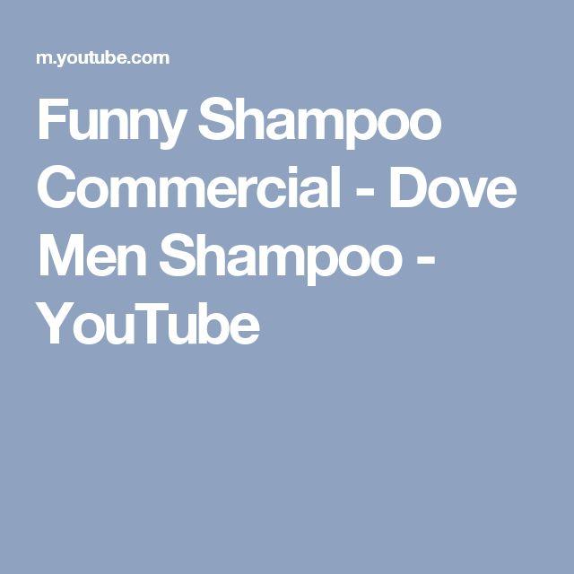 Funny Shampoo Commercial - Dove Men Shampoo - YouTube