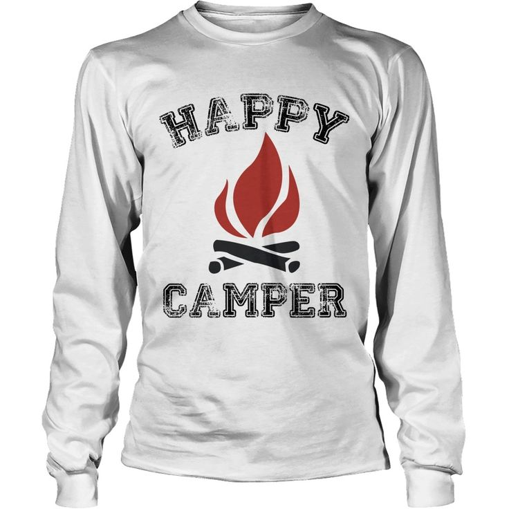 HAPPY CAMPER #CAMPING Awesome Tshirt Design, Order HERE ==> https://www.sunfrog.com/Outdoor/115699825-473733729.html?89701, Please tag & share with your friends who would love it, #camping hacks, camper hacks, vintage camper #celebrities, #history, #holidays  camping gifts for couples, camping gifts basket, camping gifts ideas #summertime #summer #lol   #bowling #chihuahua #chemistry #rottweiler #family #weddings #women #running #swimming #workouts #cooking #recipe
