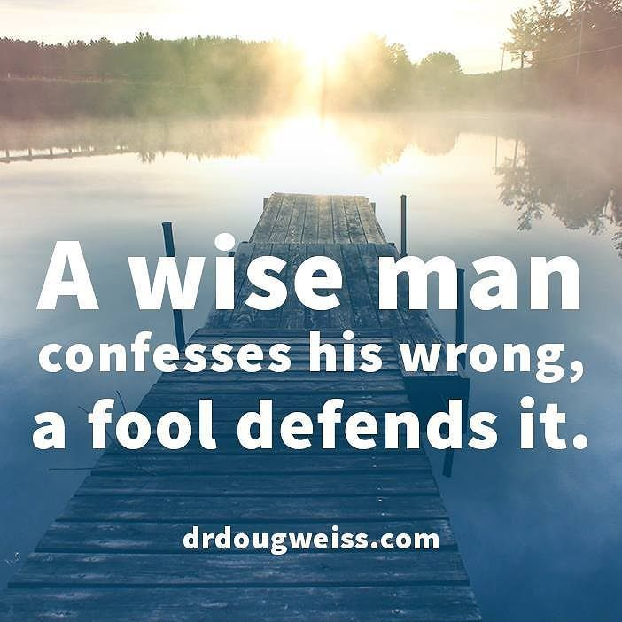 A wise man confesses his wrong a fool defends it. #quotes #truthquotes #truth…