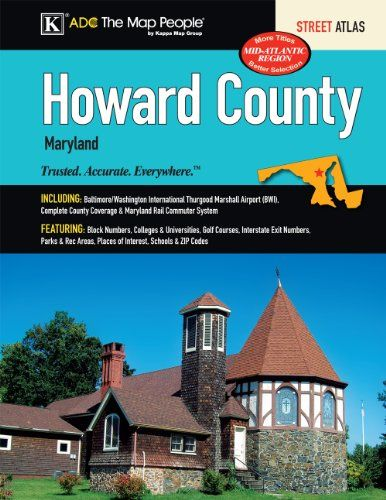 Howard County, MD Street Atlas:   The Howard County, MD Atlas is a full-color street atlas, including: Baltimore/Washington International Thurgood Marshall Airport (BWI), complete city coverage, and Maryland Rail Commuter System; and features: Block Numbers, Colleges and Universities, Golf Courses, Interstate Exit Numbers, Parks and Rec Areas, Places of Interest, Schools, and ZIP Codes