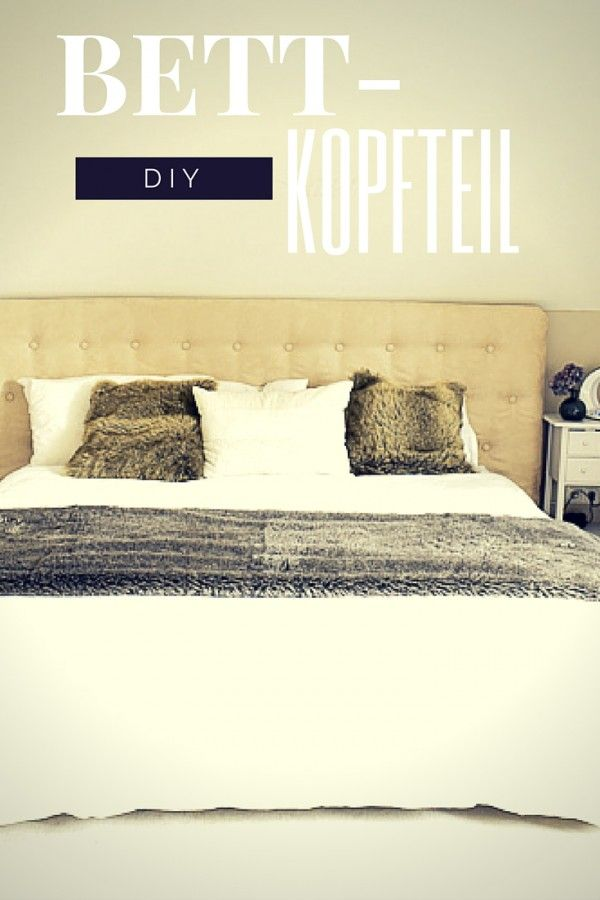 die besten 25 kopfteil bett ideen auf pinterest diy kopfteil holz nachttischlampe und ikea. Black Bedroom Furniture Sets. Home Design Ideas