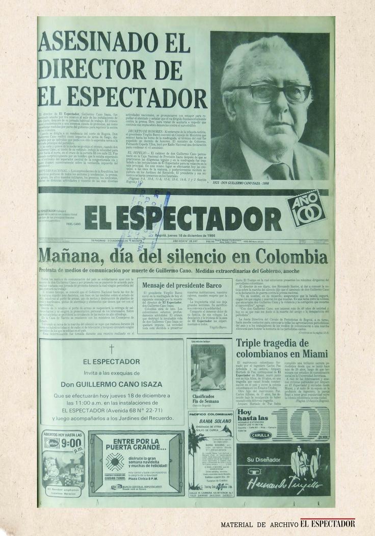 Tras el asesinato a Guillermo Cano, director de El Espectador, el diario convocó a un día del silencio como acto de repudio al crimen.