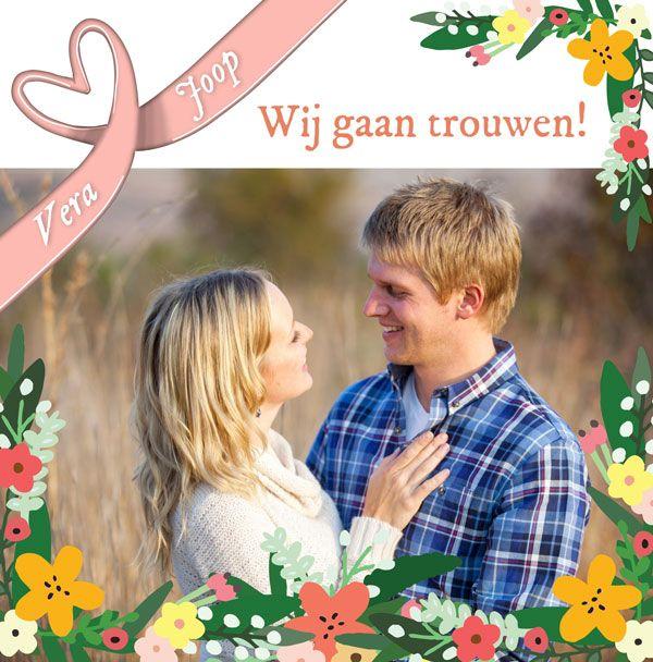 Trouwkaart met nieuwe bloemenkaders, niet alleen mooi in de lente! Maak deze kaart bij Fotokaarten.nl