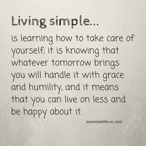 Live simple and simply live