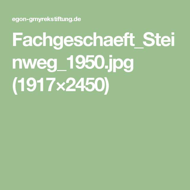 Fachgeschaeft_Steinweg_1950.jpg (1917×2450)