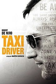 Taxi Driver - Absolutely incredible and a classic.