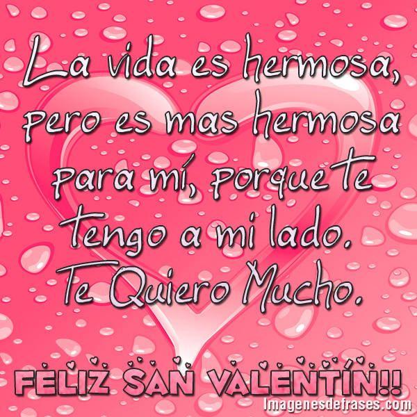 Imagenes Con Frases Feliz Dia De San Valentin La Vida Es